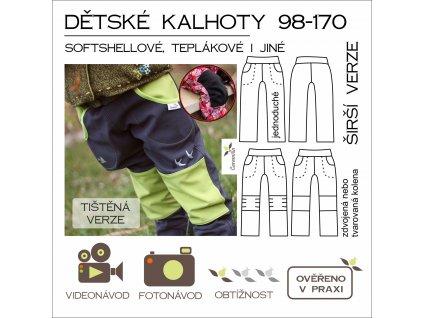 dětské (nejen) softshellové kalhoty 98 -170 ŠIRŠÍ verze - tištěný střih Caramilla