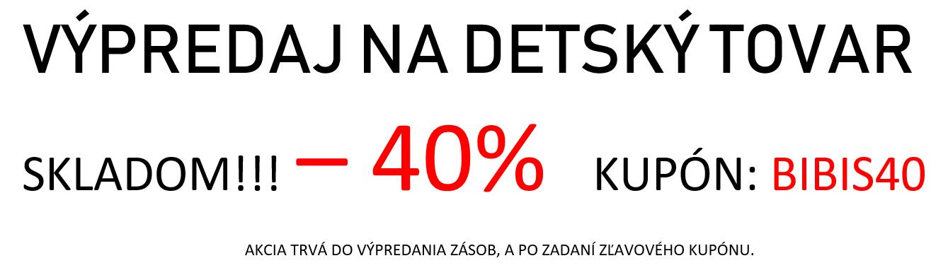 výpredaj -40%