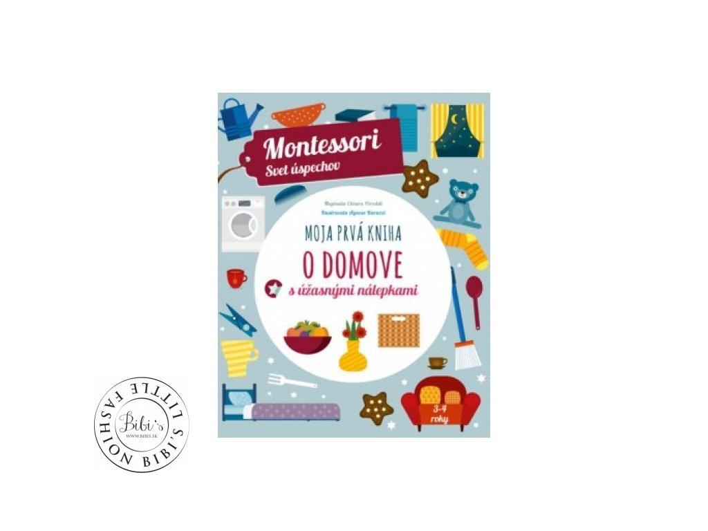 moja prva kniha o domove montessori svet uspechov chiara piroddi 01 500x500