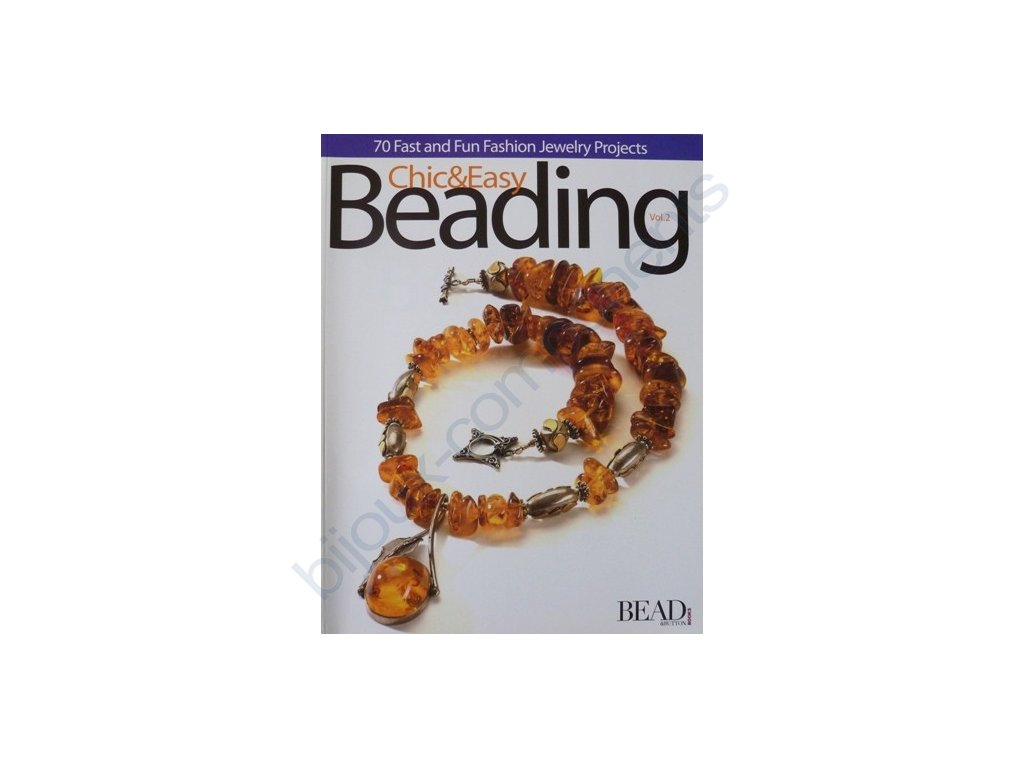 Chic and Easy Beading Vol.2