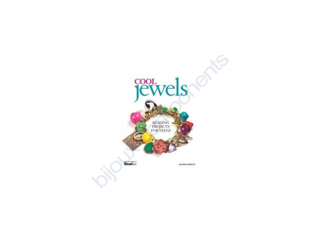 Cool jewels: Beading projects for teens book