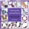 Kniha-výroba šperků z polodrahokamů