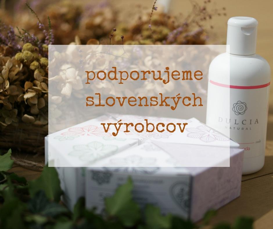 podporujeme slovenských výrobcov