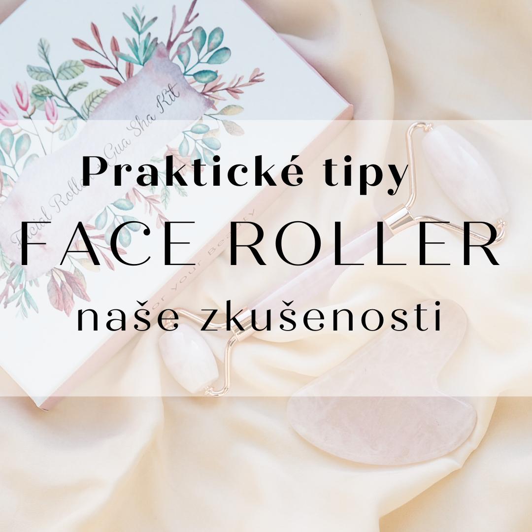 Jak používat face roller?