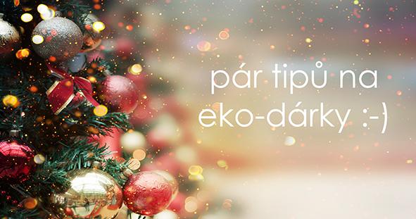 Pár tipů na eko-dárky :-)