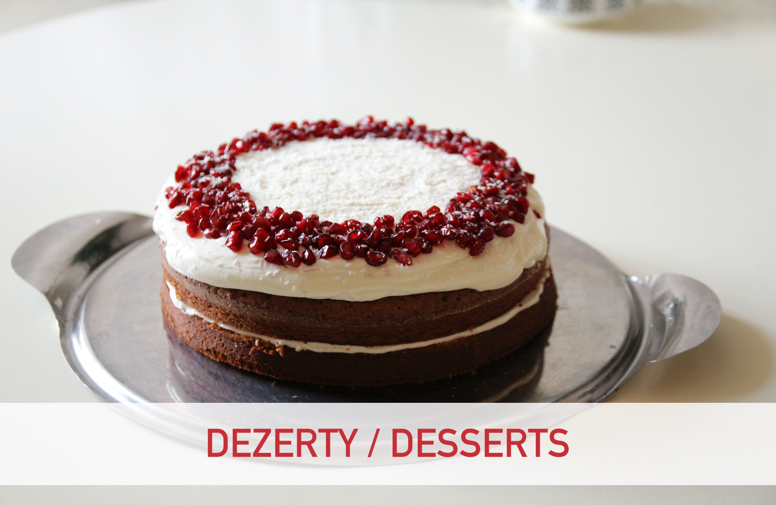 DEZERTY / DESSERTS 8:30 - 14:30