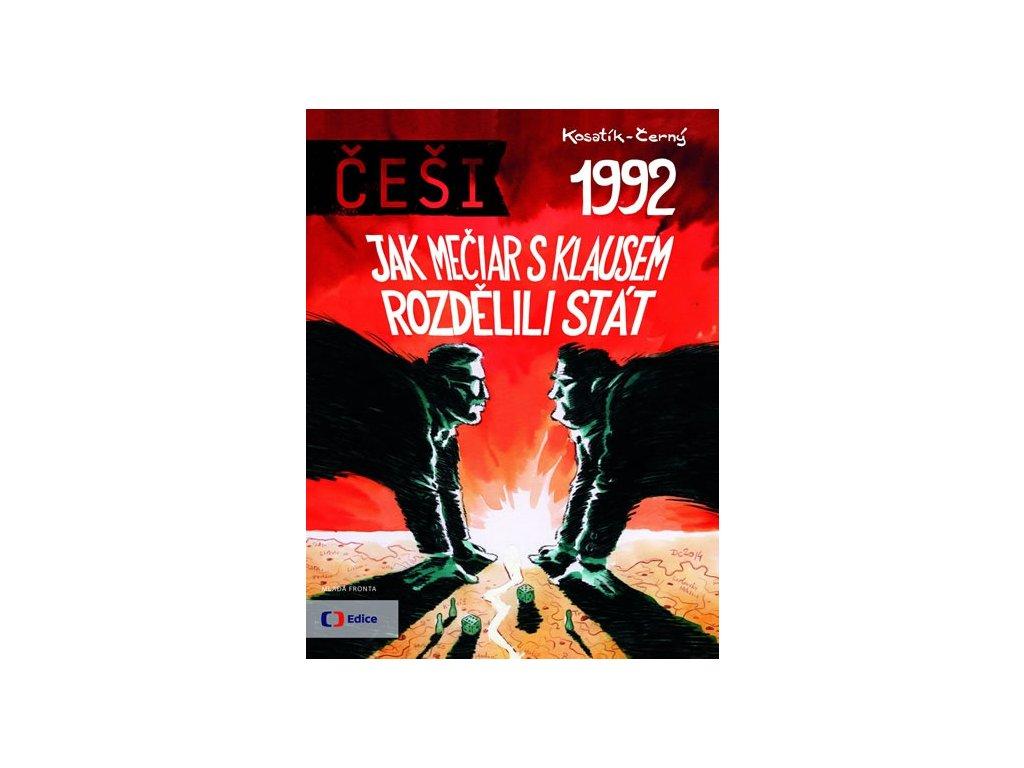 6437 cesi 1992 9 jak meciar s klausem rozdelili stat