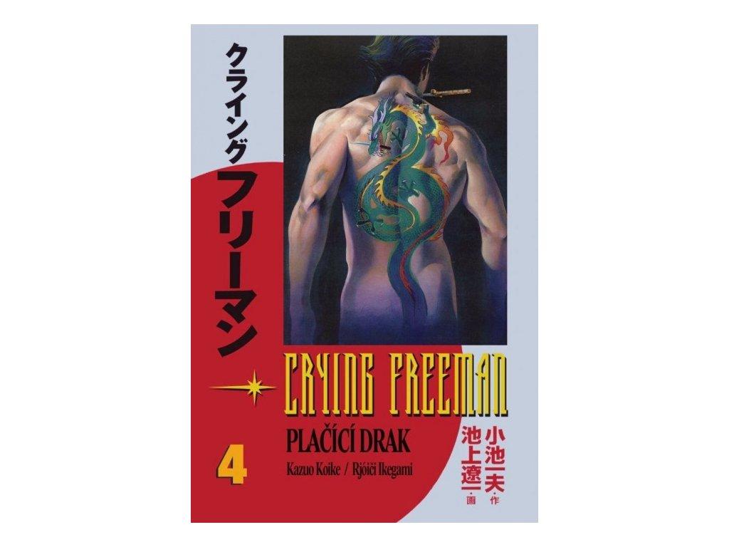 6461 crying freeman placici drak 4 dil