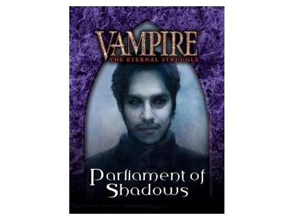 VTES: Parliament of Shadows