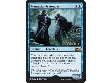 Mercurial Pretender - PRERELEASE FOIL SP (Foil NE, Stav Light Played)