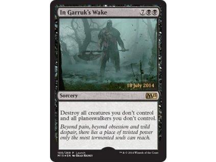 In Garruk's Wake - PRERELEASE PROMO (Foil NE, Stav Near Mint)