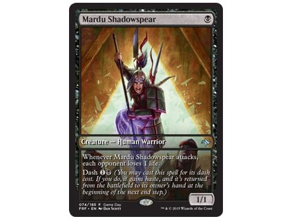 Mardu Shadowspear - GAMEDAY PROMO (Foil NE, Stav Near Mint)