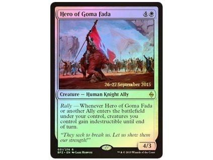 Hero of Goma Fada - PRERELEASE PROMO FOIL (Foil ANO, Stav Near Mint)