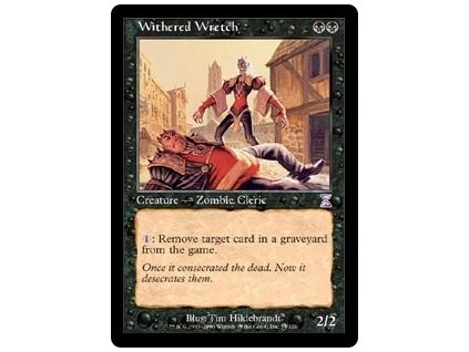 Withered Wretch (Foil NE, Stav Light Played)