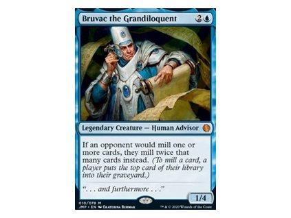Bruvac the Grandiloquent (Foil NE, Stav Near Mint)