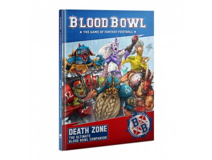 blood bowl death zone the ultimate blood bowl companion