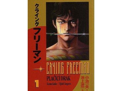 6452 crying freeman placici drak 1 dil