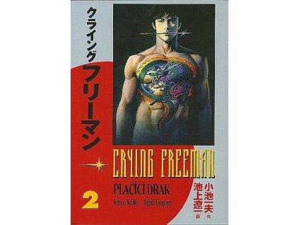 6455 crying freeman placici drak 2 dil