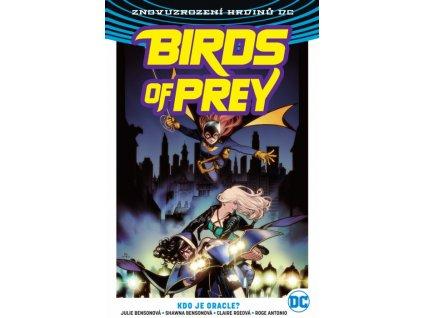 8000 znovuzrozeni hrdinu dc birds of prey 01 kdo je oracle