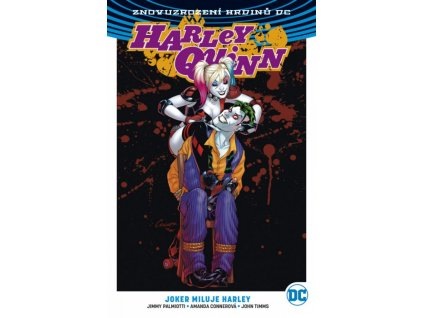 8003 znovuzrozeni hrdinu dc harley quinn 02 joker miluje harley