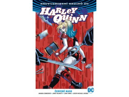 8006 znovuzrozeni hrdinu dc harley quinn 03 cervene maso