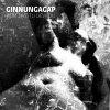 GINNUNGAGAP - Jsem životu děvkou - CD