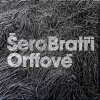 BRATŘI ORFFOVÉ - Šero - CD
