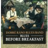 dobre rano blues band breakfast
