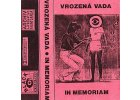 VROZENÁ VADA - In memoriam - MC