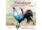 Antologie moravské lidové hudby CD3 - Dolňácko 2 - CD