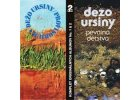 URSÍNY DEŽO - Provisorium / Pevnina detstva - 2CD