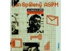 SPÁLENÝ JAN, ASPM - Zpráva odeslána - CD