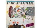 LOJZO: My nič, my muzikanti - LP / BAZAR