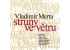 MERTA VLADIMÍR - Struny ve větru - 2CD
