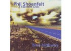 SHOENFELT PHIL - Blue Highway - CD
