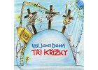 UŽ JSME DOMA - Tři křížky - CD