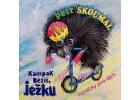 SKOUMAL PETR - Kampak běžíš, ježku - CD