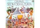 Pavel Ota - SEDM DEKA ZLATA - Vlastimil Brodský - LP / BAZAR