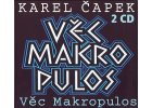Čapek Karel - VĚC MAKROPULOS - 2CD