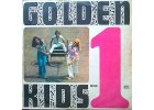 GOLDEN KIDS - 1 (Neckář, vondráčková, Kubišová) - LP / BAZAR