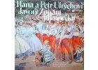 ULRYCHOVI HANA A PETR - Zpívání při vínečku - LP / BAZAR