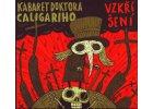 KABARET DOKTORA CALIGARIHO - Vzkříšení - CD