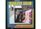 ADAM RICHARD - Stará láska nerezaví - LP / BAZAR