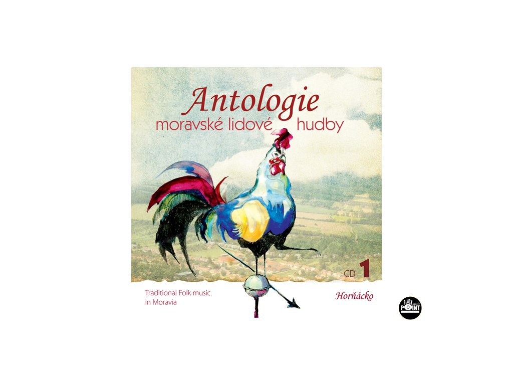 Antologie moravské lidové hudby CD1 - Horňácko - CD