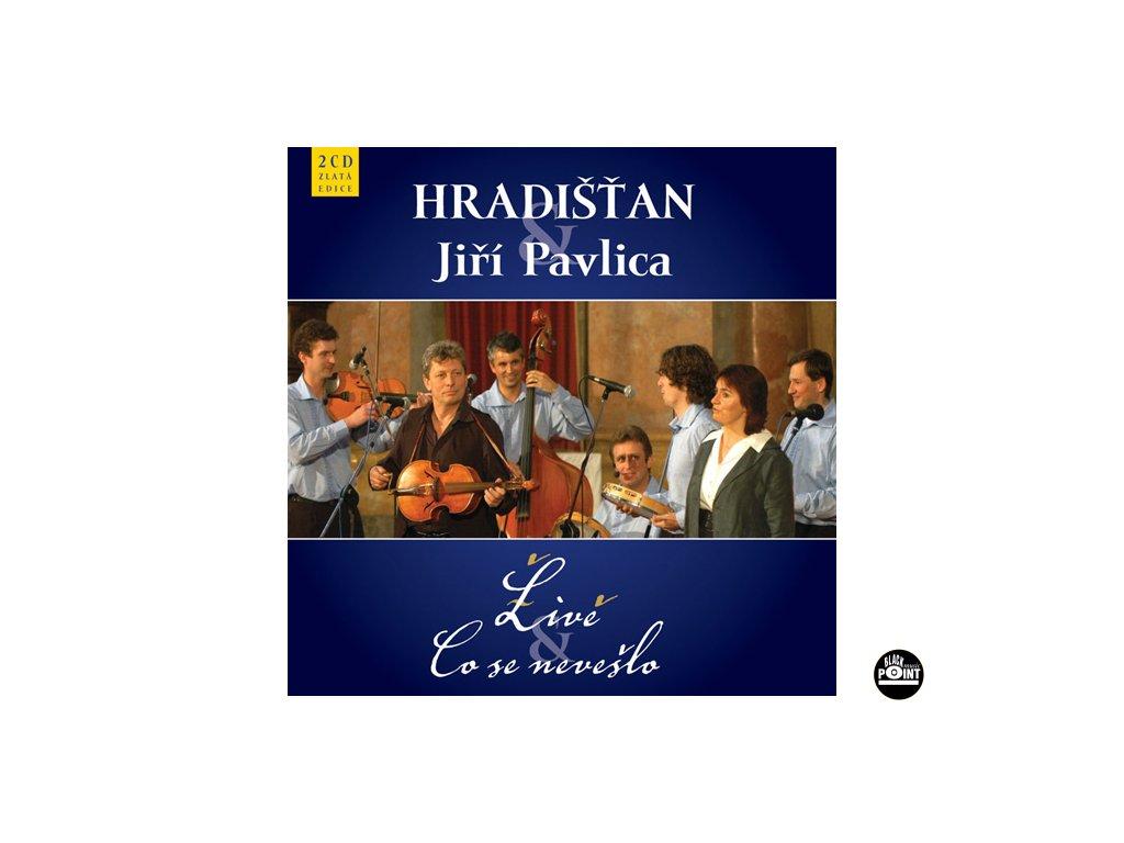 Hradišťan & J.Pavlica - Live & Co se nevešlo - 2CD
