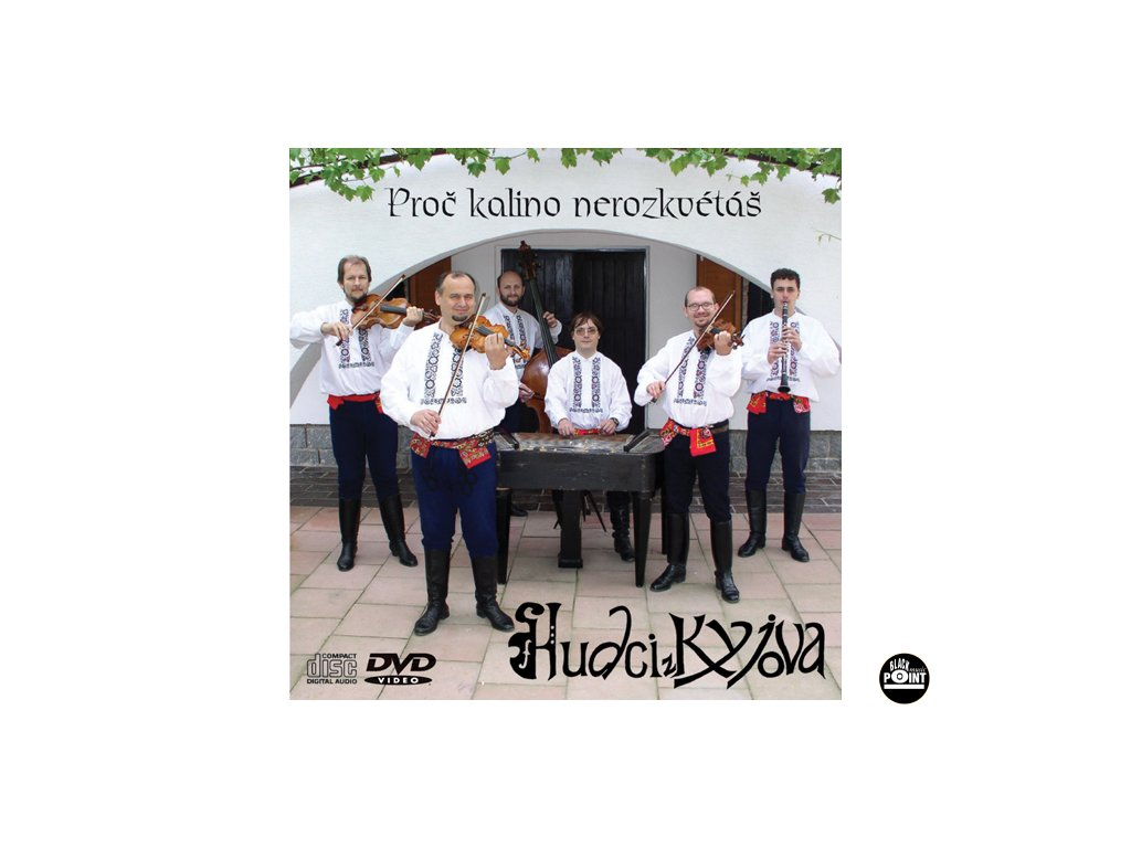 Hudci z Kyjova  CD + DVD - Proč kalino nerozkvétáš - CD