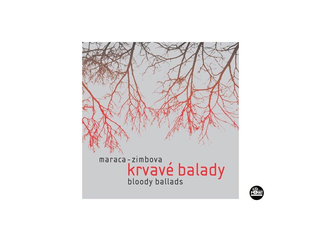 Maraca Zimbova - Krvavé balady - CD