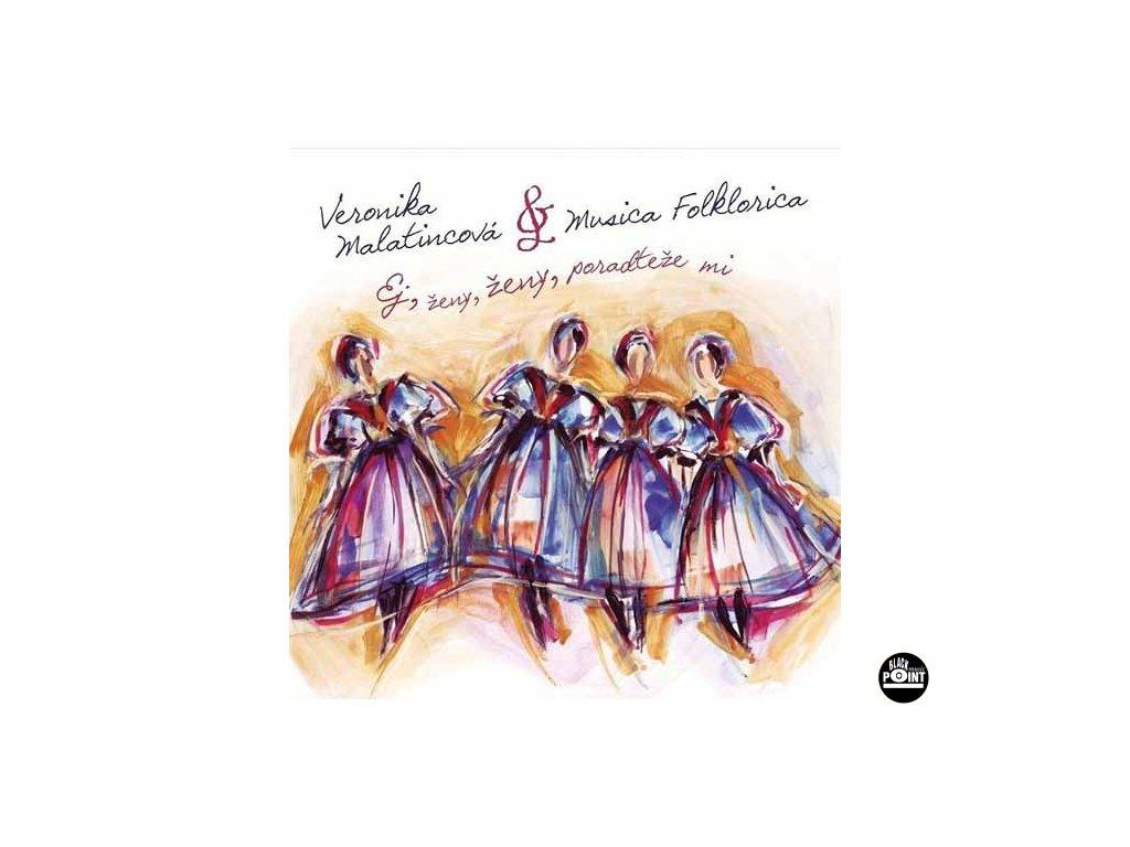 Musica Folklorica - Ej ženy, ženy, poraďteže mi - CD