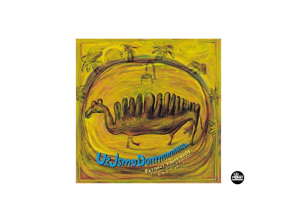 UŽ JSME DOMA - Patnáct kapek vody -The Best Of UJD - CD