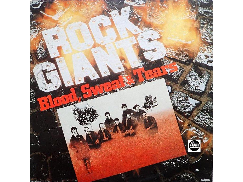 blood sweat tears rock giants